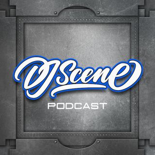 DJ Scene Podcast #155 (Live Open Format) (Clean)