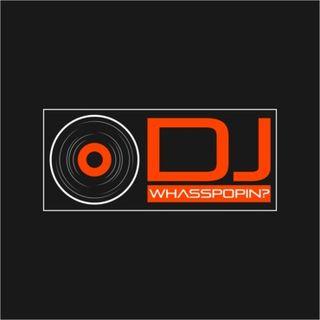 The Whasspopin Mixshow ep01