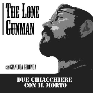 The Lone Gunman - Due chiacchiere con il morto