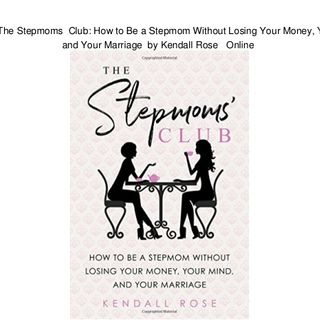 Kendall Rose Releases Stepmoms' Club