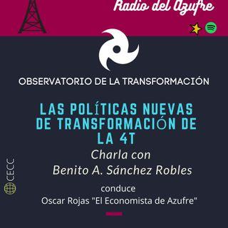 Observatorio de la Transformación con Benito Sánchez