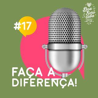 Faça a Diferença! #17 Natal Sem Fome e ONG ADERES