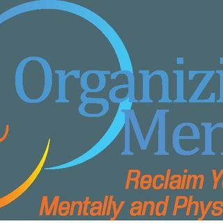 Get Organized! Feel Better!