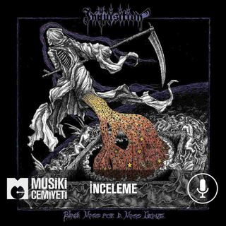 Musiki Cemiyeti Inquisition Black Mass for a Mass Grave Albüm İncelemesi
