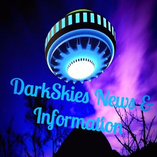 DarkSkies News & Information Episode 19 - Dark Skies News And information