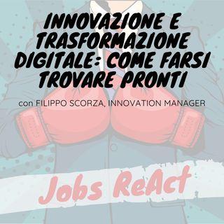 JR 38 | Innovazione e trasformazione digitale: come farsi trovare pronti - con Filippo Scorza