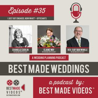 Episode 35 (I Just Got Engaged, Now What? - Officiants)
