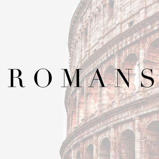 Romans (Week 2)