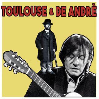 Lautrec & De Andrè : La poetica della Discesa con Ivan Corrado