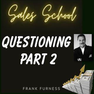 Questioning Part 2