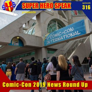 #316: Comic Con 2019 News Round Up