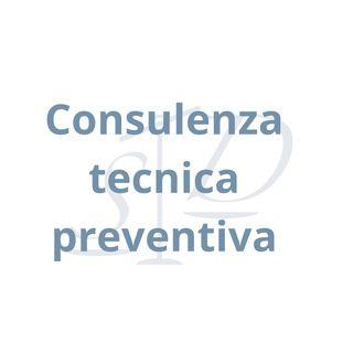 Consulenza tecnica preventiva: cos'è?