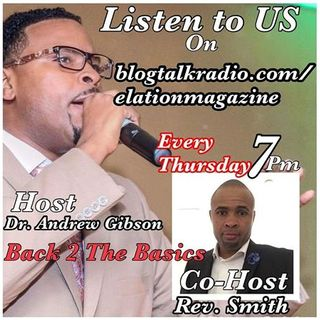 Back to Basics with Pastor Gibson and Rev Smith
