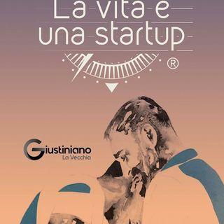 La Vita è Una Startup