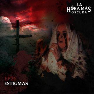 Ep26: Estigmas