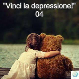 """""""Vinci la depressione"""" - 04   🎧🇮🇹"""
