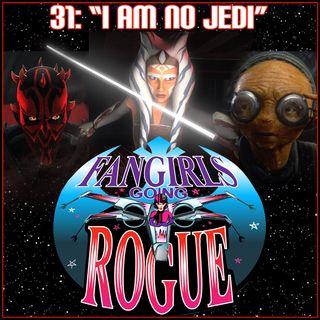 "#31: ""I Am No Jedi"" - Ahsoka, Maz & Maul"