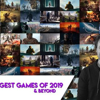 Biggest 2019 games and beyond - upcoming games