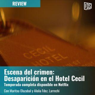 Review: Escena del crimen: Desaparición en el Hotel Cecil (disponible en Netflix)