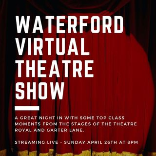 Wayne Brown discusses 'Waterford Virtual Theatre Show.'