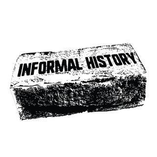 Informal History Podcast