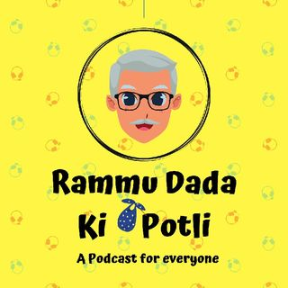 Episode 1 - Rammu Dada Ki Potli - Introduction