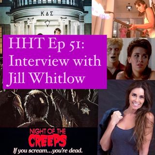 """Ep 51: Interview w/Jill Whitlow from """"Night of the Creeps"""""""