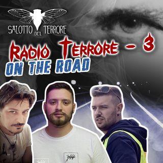 RADIOTERRORE n. 3 - Serial killer e una nuova esplorazione notturna