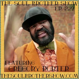 The Soul Brother Show Featuring Gregory Porter