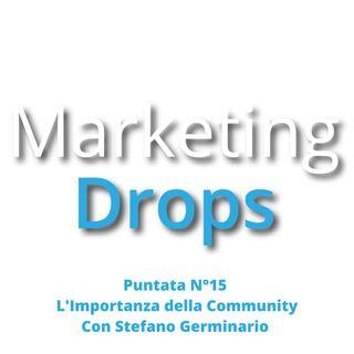 L'Importanza della Community con Stefano Germinario (Puntata 15)