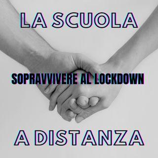 La Scuola a Distanza - Sopravvivere al lockdown