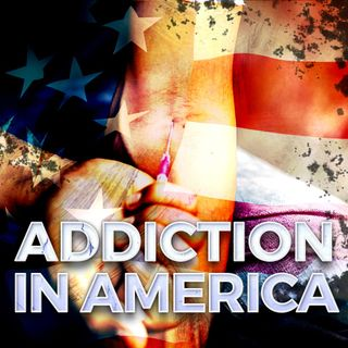 Addiction in America
