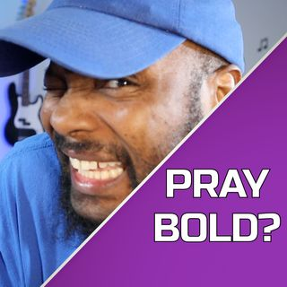 Day 189 - Bold Faith or Bold Obedience?