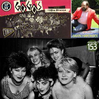 153 - THE GO-GO'S w Dakin Hardwick