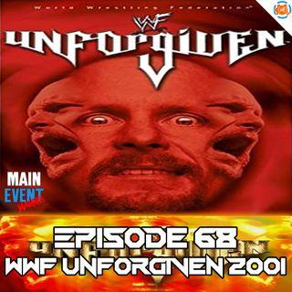 Episode 68: WWF Unforgiven 2001