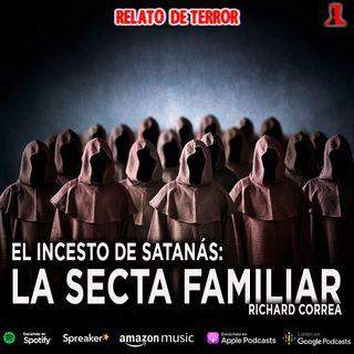 El incesto de satanás, segunda parte | Realto de terror