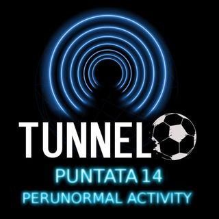 Puntata 14 - Perunormal Activity