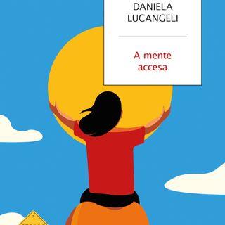 "Daniela Lucangeli ""A mente accesa"""