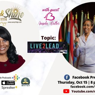 Rise and Shine #PODCAST #23 Live2 Lead!