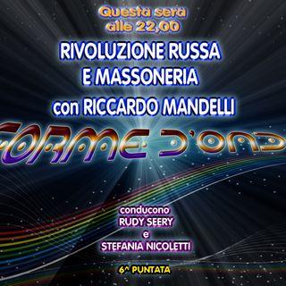 Forme d' Onda - Riccardo Mandelli: Rivoluzione Russa e Massoneria - 09-11-2017