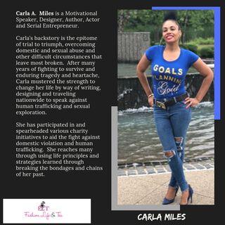 Fashion Life & Tea Chats with Carla Miles (Fashion Designer, Author, Public Speak, Entreprenuer)