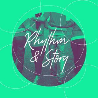 Rhythm & Story