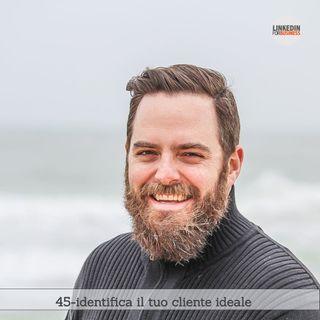 45-trova il tuo cliente ideale
