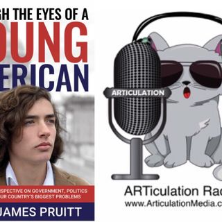 ARTiculation Radio — TEEN'S TAKE ON POLITICS (discussion about Author Jett James Pruitt)