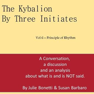 The Kybalion - Vol 6 - The Principle of Rhythm