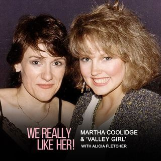 Martha Coolidge & 'Valley Girl' (with Alicia Fletcher)