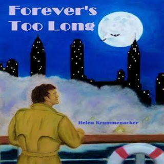 Forever's Too Long by Helen Krummenacker ch1