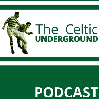 Celtic Underground No260 - A Res 12 Update