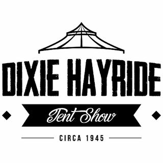 Dixie Hayride Tent Show (episode#1)