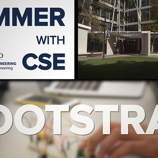 Summer With CSE: The Bootstrap Program
